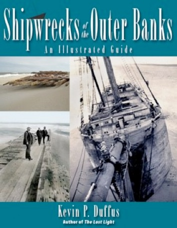 Shipwrecks of the Outer Banks: An Illustrated Guide