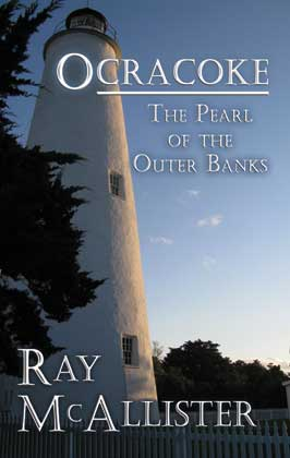 Ocracoke The Pearl of the Outer Banks