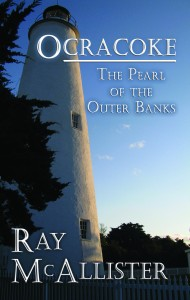 Ocracoke, The Pearl of the Outer Banks