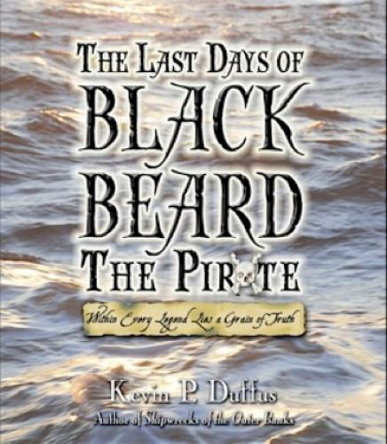 The Last Days of Black Beard the Pirate (Paperback)