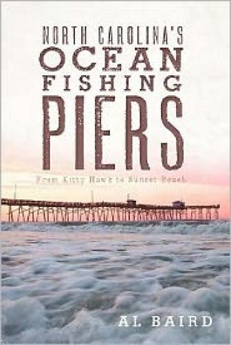 North Carolina's Ocean Fishing Piers